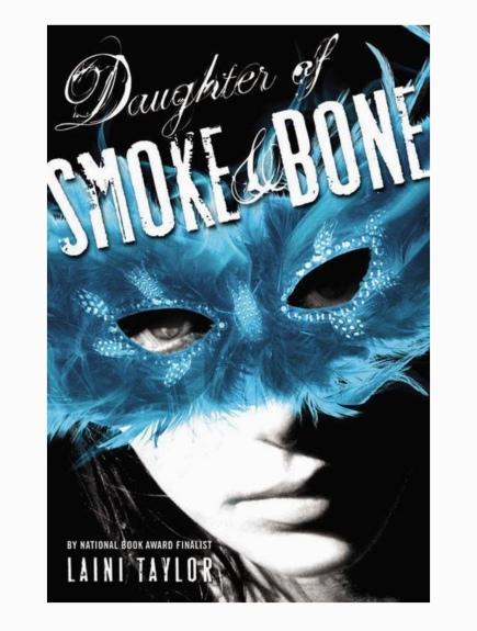 Daughter of Smoke nd Bone